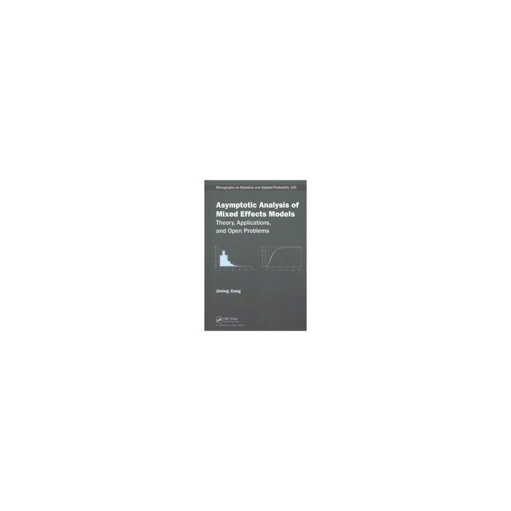 Asymptotic Analysis of Mixed Effects Models : Theory, Applications, and Open Problems (Hardcover)