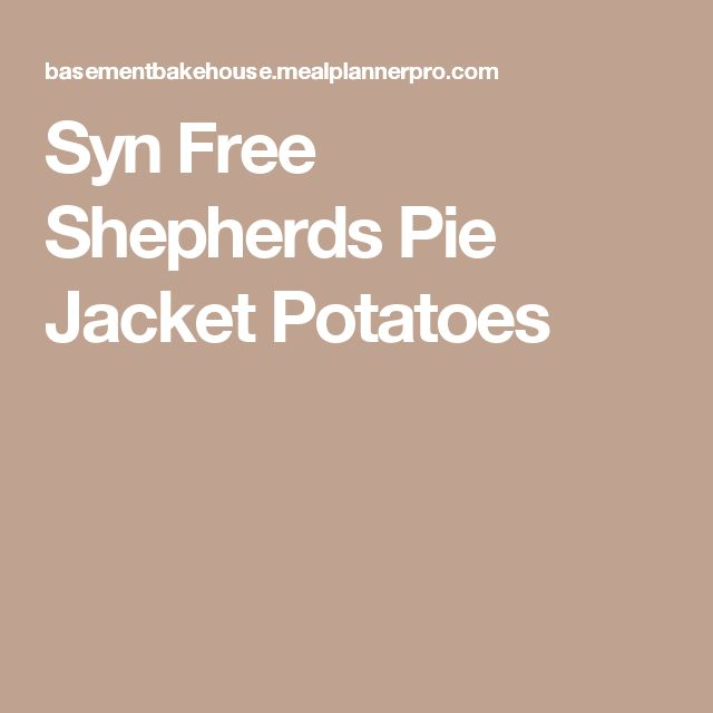 Syn Free Shepherds Pie Jacket Potatoes