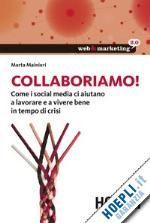 Collaboriamo! - Mainieri Marta - Hoepli - Libro - HOEPLI.it
