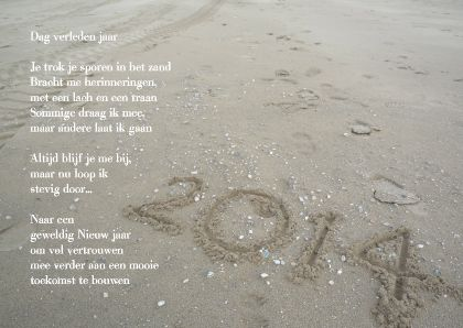 Dag verleden jaar - Hallo 2014! Met gedicht in het zand, wijzig tekst naar wens.