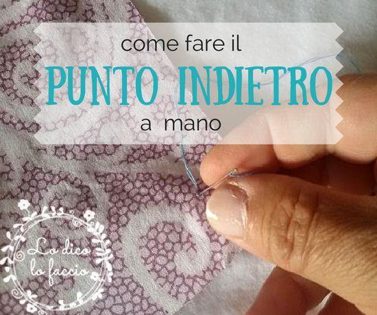 Come fare il punto indietro a mano http://www.lodicolofaccio.it/2017/05/come-fare-punto-indietro-mano.html