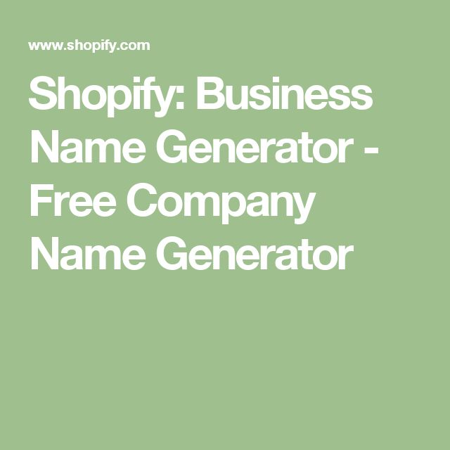 Shopify:  Business Name Generator - Free Company Name Generator