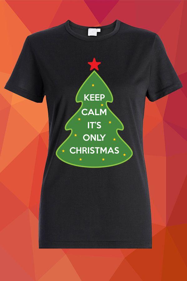 Keep Calm It's Only Christmas T-Shirt  https://www.spreadshirt.com/keep-calm-it-s-only-christmas-A103898036/vp/103898036T813A2PC1015501742PA1667PT17#/detail/103898036T813A2PC1015501742PA1667PT17