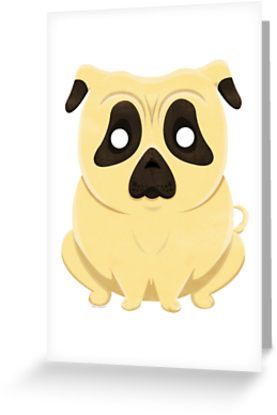 Chubby Cartoon Pug Greeting Cards and Postcards by AnMGoug on Redbubble. #dog #pug #card