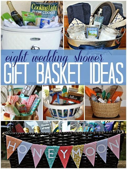8 wedding bridal shower gift basket ideas - a great way to incorporate registry items with an added unique touch! #weddinggifts Wedding Gifts Wedding Gift Ideas #wedding