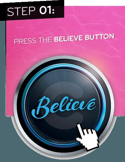 Press the believe button