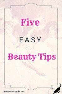 Five Easy Beauty Tips