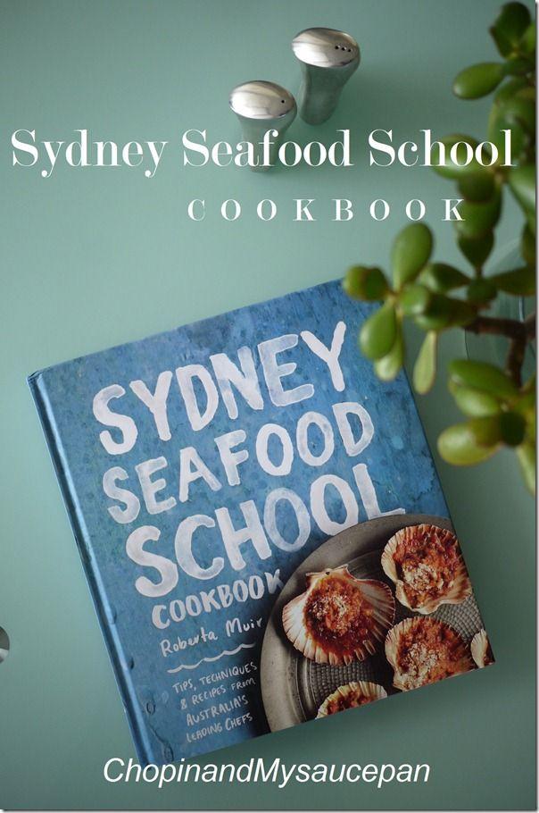 Sydney Seafood School Cookbook 2012
