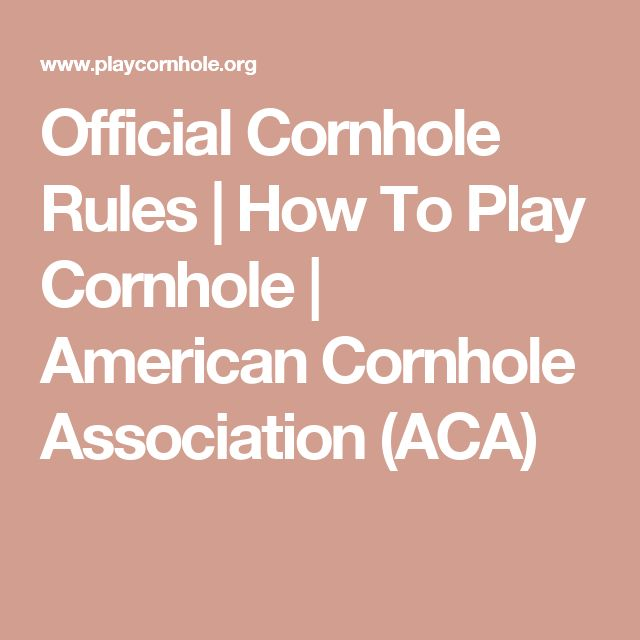 Official Cornhole Rules | How To Play Cornhole | American Cornhole Association (ACA)