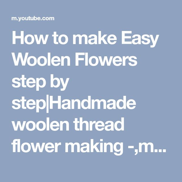 How to make Easy Woolen Flowers step by step|Handmade woolen thread flower making -,marigold flower - YouTube