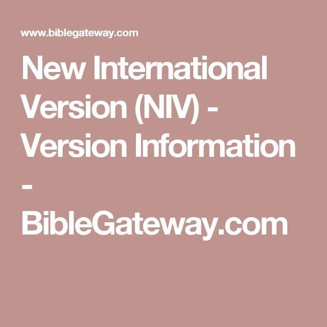 New International Version (NIV) - Version Information - BibleGateway.com