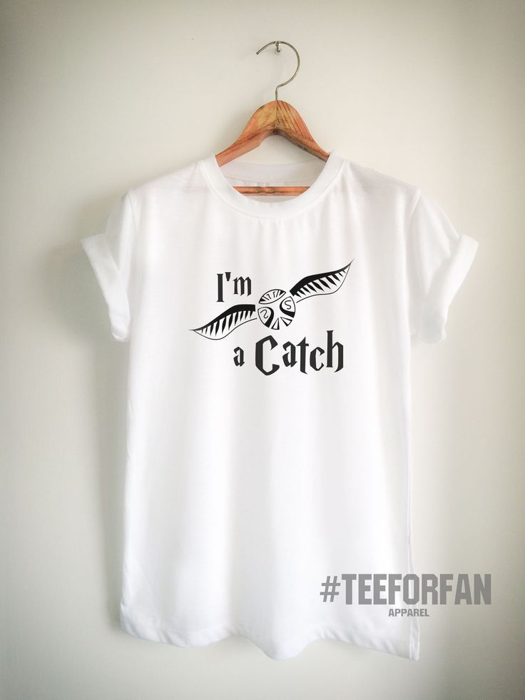 Harry Potter Shirt I'm A Catch T-Shirt Golden Snitch Quidditch