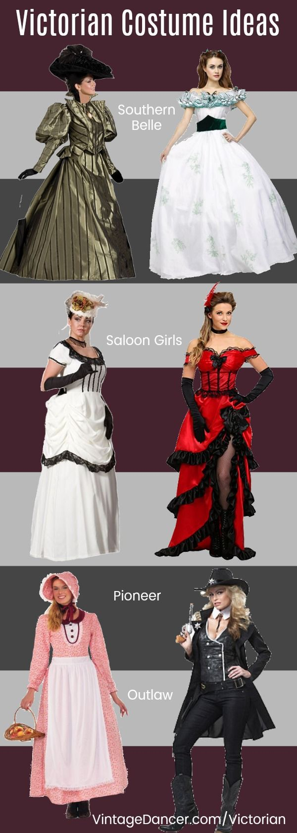 Classic Victorian costumes - Civil War, Southern Belle, Bustle era, Saloon girl, Pioneer, Wild West gunslinger and more
