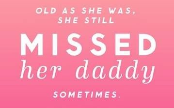 miss your daddy