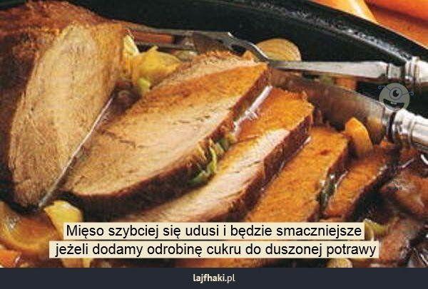 Jak dusić mięso? - Mięso szybciej się udusi i będzie smaczniejsze  jeżeli dodamy odrobinę cukru do duszonej potrawy