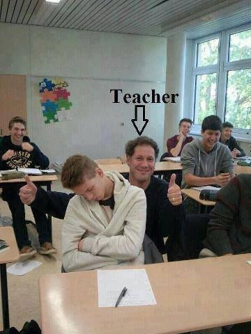 I would love to do that in both sleeping during school and being a teacher and approving of it