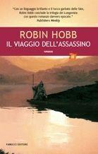 Il viaggio dell'assassino by Robin Hobb