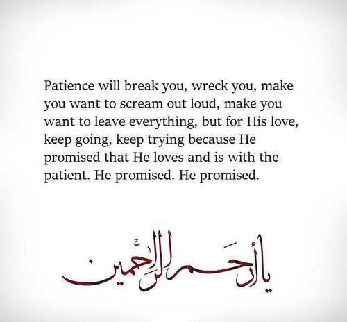 Allah is with the patient.