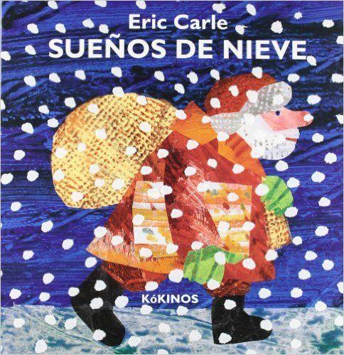 Sueños De Nieve (Sonoros): Amazon.es: Eric Carle, Miguel Angel Mendo Valiente: Libros