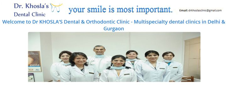 Best Dental Clinic Gurgaon - We are at Dr. Khosla's Dental Care Clinic in Gurgaon for your teeth gum solution at reasonable price. Visit our website to book an appointment.