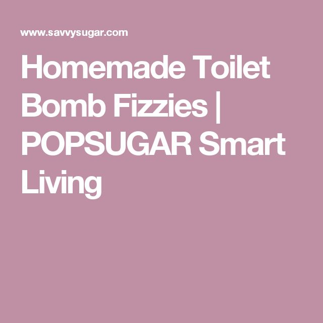 Homemade Toilet Bomb Fizzies | POPSUGAR Smart Living