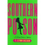 Southern Poison: A Jersey Barnes Mystery (Jersey Barnes Mysteries) (Kindle Edition)By T. Lynn Ocean