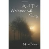 And the Whippoorwill Sang (Paperback)By Micki Peluso