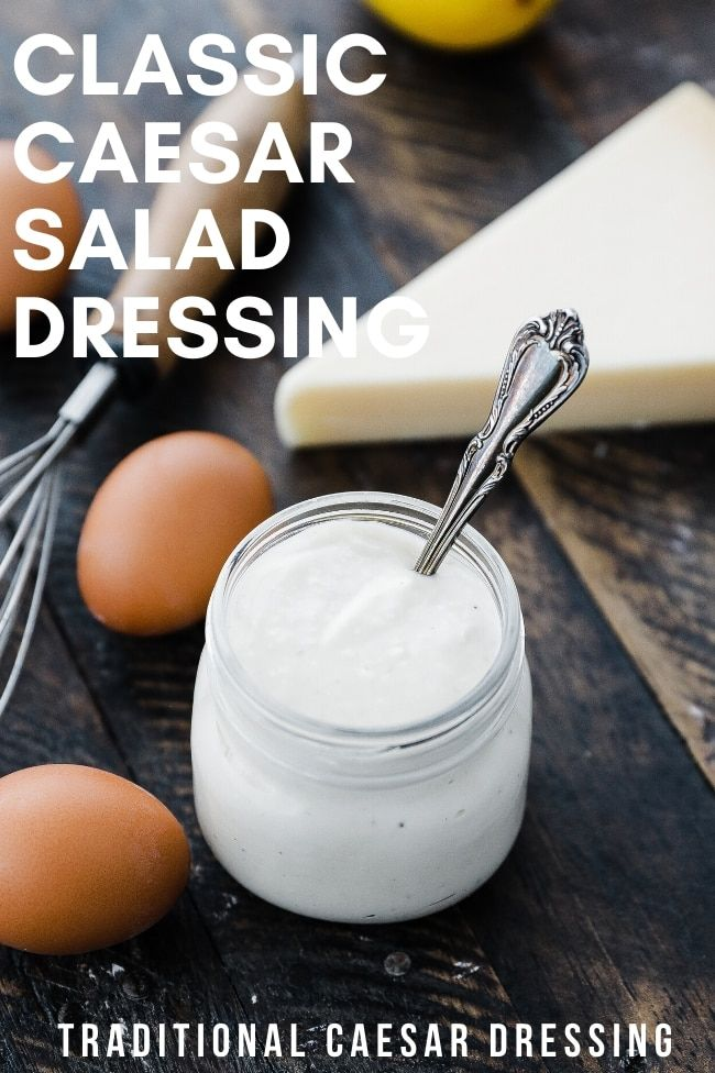 Caesar Salad Dressing Recipe Recipe In 2020 Caesar Salad Dressing Recipe Salad Dressing Recipes Caesar Salad Dressing