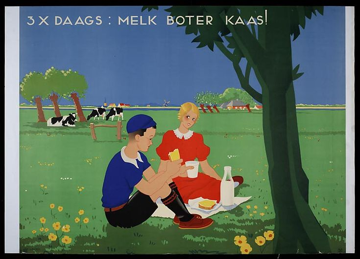'3 X daags: melk boter kaas' Een affiche uit 1935 #Melk #Boter #Kaas #Nederland #Zuivel
