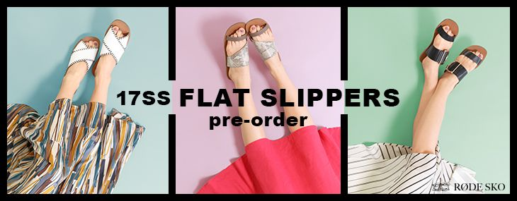 RODE SKO 17SS FLAT SLIPPERS pre-order