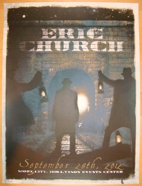 """Eric Church - silkscreen concert poster (click image for more detail) Artist: Jon Smith Venue: Tyson Events Center Location: Sioux City, IA Concert Date: 9/28/2012 Size: 18"""" x 24"""" Edition: 235, not si"""