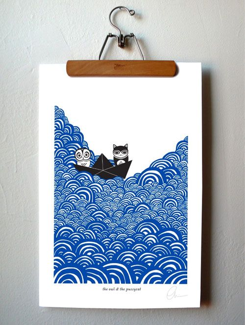 I know this is a screen print...but The Owl and the Pussycat is so worth reading!