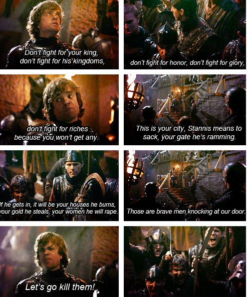 Tyrion's war speech - probably one of the most honest speeches ever