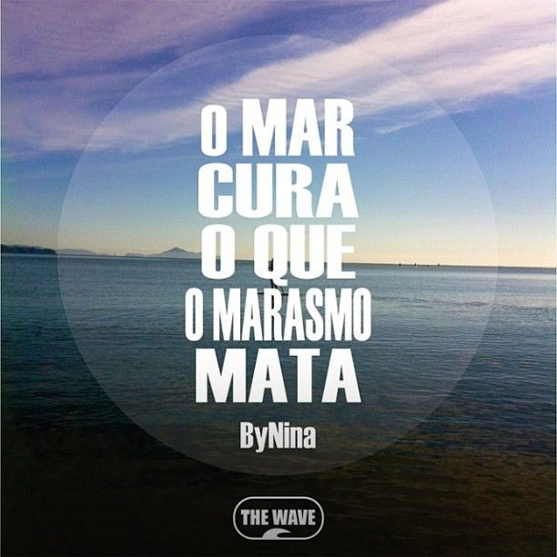 "Arte e frase ByNina pra THE WAVE @instabynina's photo: ""#mar #praia #thewave #sup #standuppaddle #bynina #instabynina #instagood"""