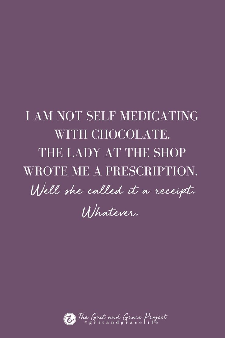 Grit And Grace For Strong Women And Those Who Want To Be Chocolate Quotes Positive Quotes Positive Quotes For Teens