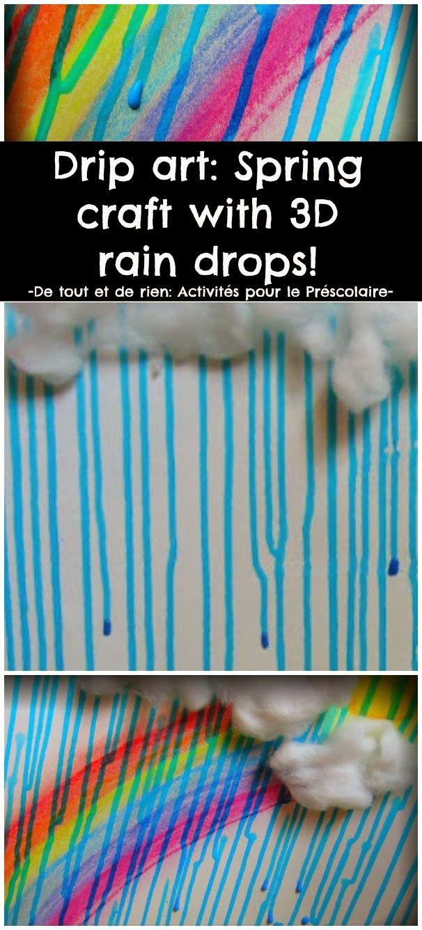 De tout et de rien: Activités pour le Préscolaire: Drip art: Spring craft with 3D rain drops - Bricolage météo tout en relief: drip art