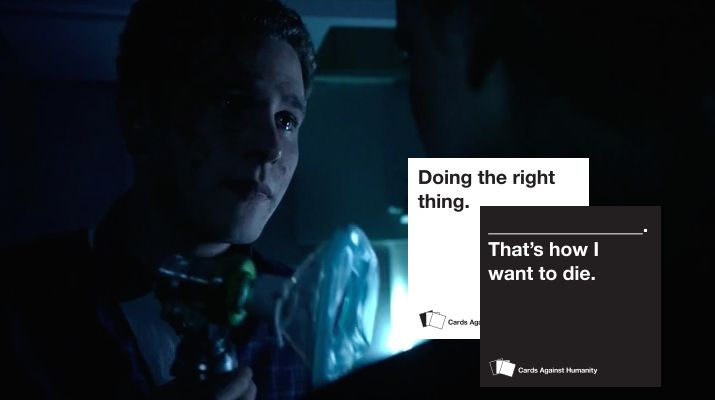 Doing the right thing. That's how I want to die. || Leo Fitz || Marvel's Agents of S.H.I.E.L.D + Cards Against Humanity || #fanedit #meme