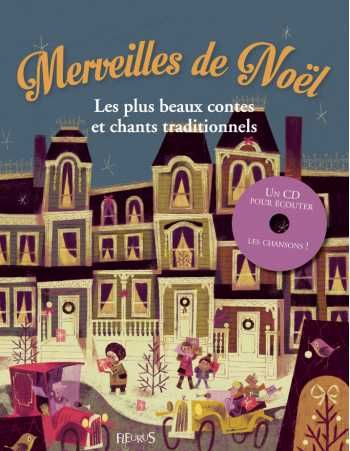 Imports :: French Imports :: Merveilles de Noël - Les plus beaux contes et chants traditionnels + CD