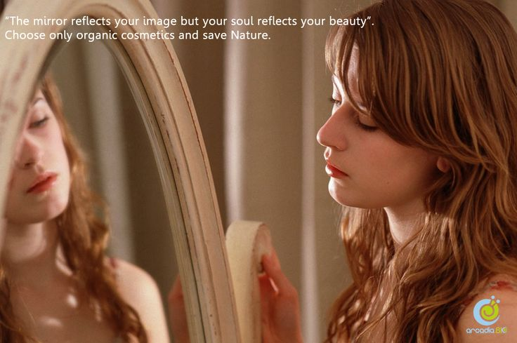 mirror reflects your image but