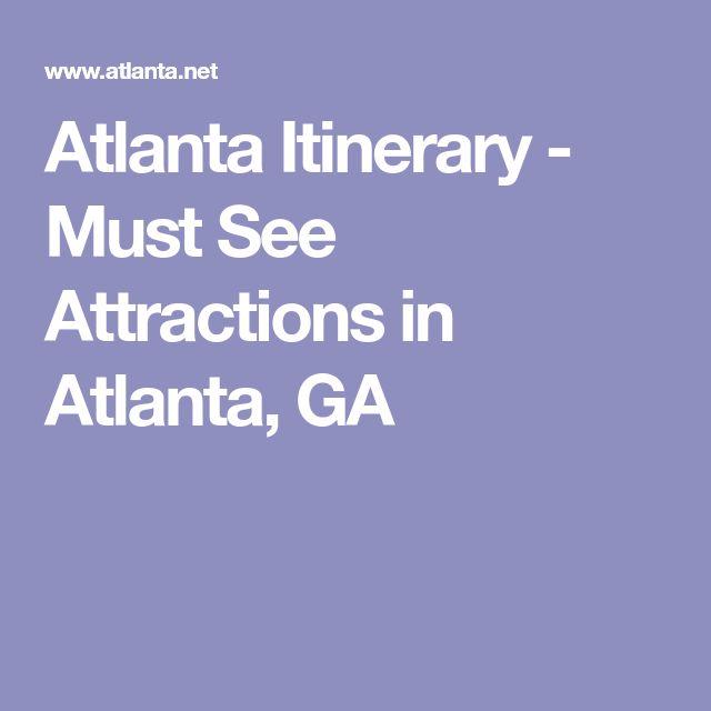 Atlanta Itinerary - Must See Attractions in Atlanta, GA