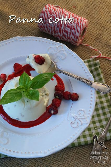 Kulinarne przygody Gatity: Bazyliowa panna cotta z poziomkami