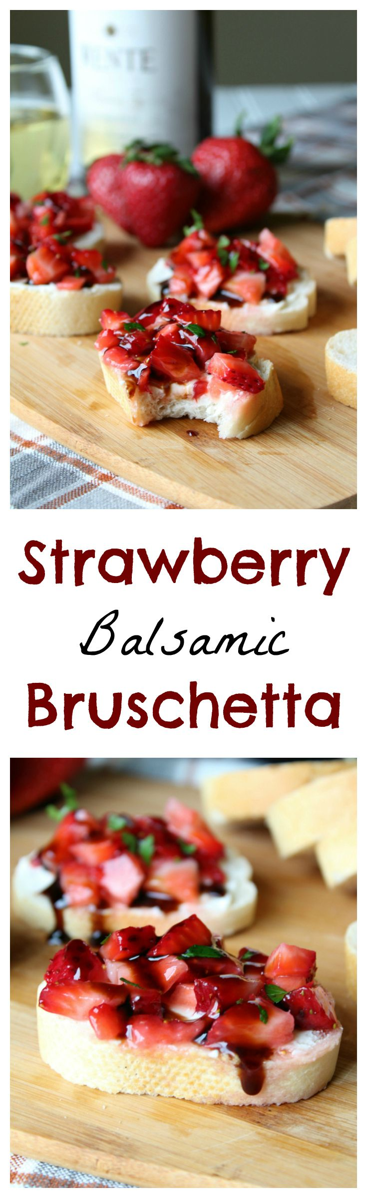 Strawberry Balsamic Bruschetta - A flavorful appetizer that pairs perfectly with a glass of wine! Made with strawberries, mascarpone, and a balsamic glaze! #ad #LoveOfTheJourney @Wente
