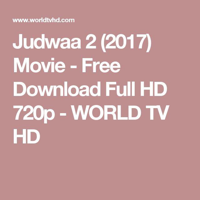 Judwaa 2 (2017) Movie - Free Download Full HD 720p - WORLD TV HD