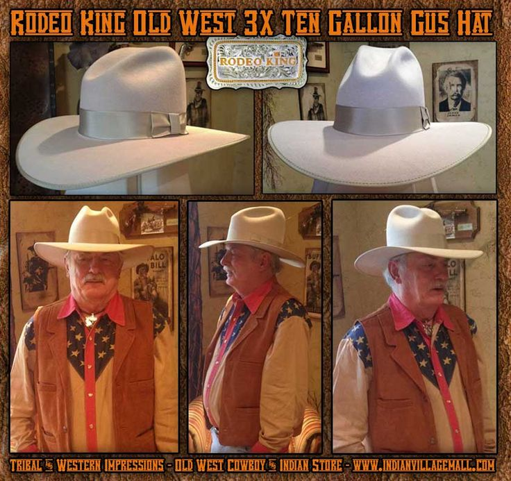 3X Old West Blend Ten Gallon Gus Rodeo King Hat -Silverbelly- From Tribal And Western Impressions -Old West çowboy And Indian Clothing Store -  www.indianvillagemall.com
