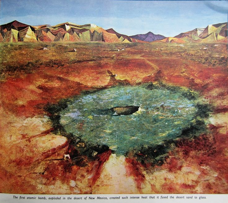"""The first atomic bomb, exploded in the desert of New Mexico, created such intense heat that it fused the desert sand to glass."" (July 16, 1945) The device exploded with an energy equivalent around 20 kilotons of TNT. It left a crater of radioactive glass in the desert 10 feet deep and 1,100 feet wide. The shock wave was felt over 100 miles away, and the mushroom cloud reached 7.5 miles in height. Wikipedia"