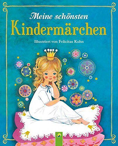 Meine schönsten Kindermärchen: Illustriert von Felicitas ... https://www.amazon.de/dp/3849906140/ref=cm_sw_r_pi_dp_x_tjGXxbW7MVNZ4