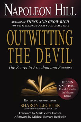 Outwitting the Devil: The Secret to Freedom and Success/Napoleon Hill