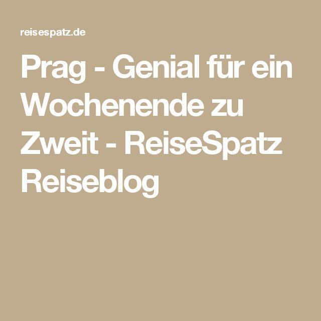 Prag - Genial für ein Wochenende zu Zweit - ReiseSpatz Reiseblog