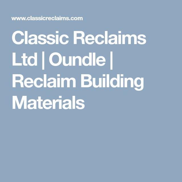 Classic Reclaims Ltd | Oundle | Reclaim Building Materials