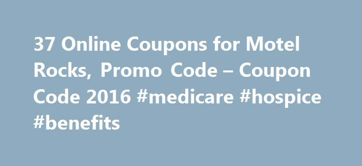 37 Online Coupons for Motel Rocks, Promo Code – Coupon Code 2016 #medicare #hospice #benefits http://hotel.remmont.com/37-online-coupons-for-motel-rocks-promo-code-coupon-code-2016-medicare-hospice-benefits/  #motel rocks clothing # Motel Rocks Coupon Coupons for Stores Related to Motel Rocks About Motel Rocks Get big discounts with 37 Motel Rocks coupons for September 2016, including 34 Motel Rocks promo codes & 3 deals. Motel's vintage heritage originated in an American road trip in 1999…